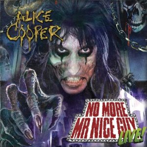 No More Mr Nice Guy: Live Album