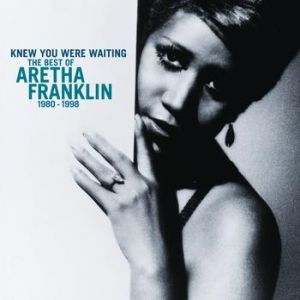 Knew You Were Waiting: The Best of Aretha Franklin 1980-1998 - album