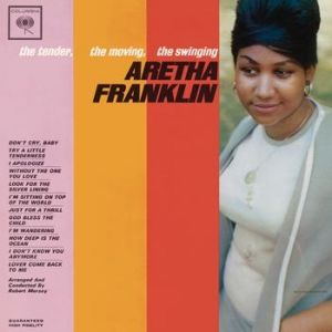The Tender, the Moving, the Swinging Aretha Franklin - album