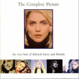 The Complete Picture: The Very Best Of Deborah Harry And Blondie - album