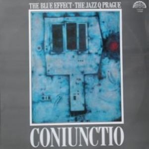 Blue Effect & Jazz Q Praha - CONIUNCTIO Album