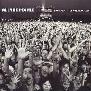 All the People: Blur Live at Hyde Park 02 July 2009 Album