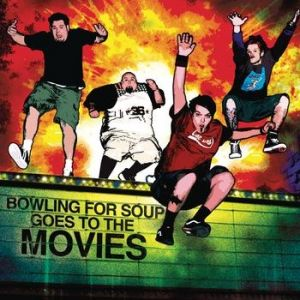 Bowling for Soup Goes to the Movies Album