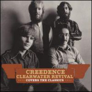 Creedence Cover The Classics Album