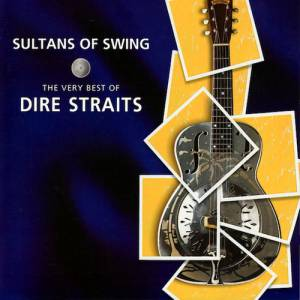 Sultans of Swing: The Very Best of Dire Straits - album