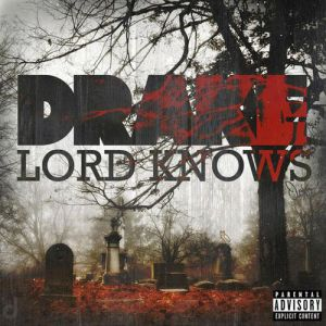 Lord Knows Album