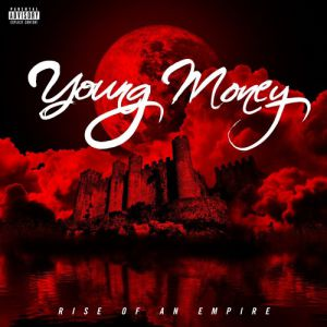 Young Money: Rise of an Empire Album