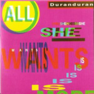 All She Wants Is - album