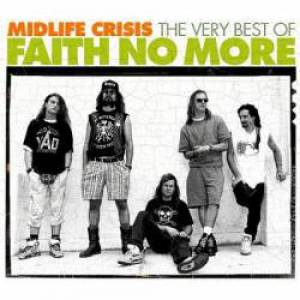 MidLife Crisis: The Very Best of Faith No More - album