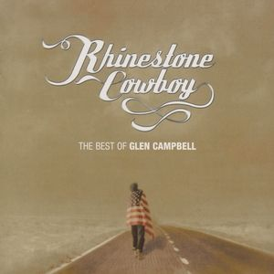 Rhinestone Cowboy: The Best of Glen Campbell Album