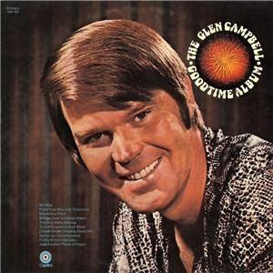 The Glen Campbell Goodtime Album Album