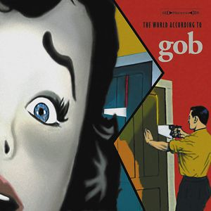 The World According to Gob - album