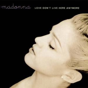 Love Don't Live Here Anymore Album