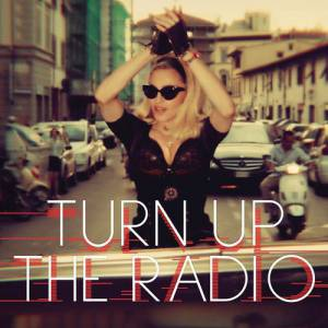 Turn Up the Radio Album