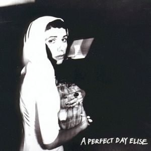 A Perfect Day Elise - album