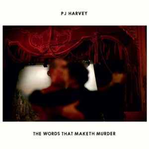 The Words That Maketh Murder - album