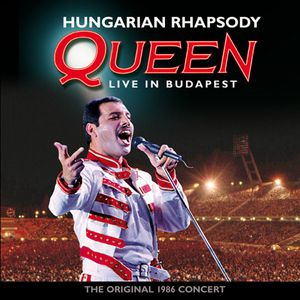 Hungarian Rhapsody: Queen Live In Budapest '86 - album