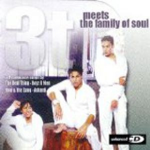 3T Meets The Family Of Soul Album