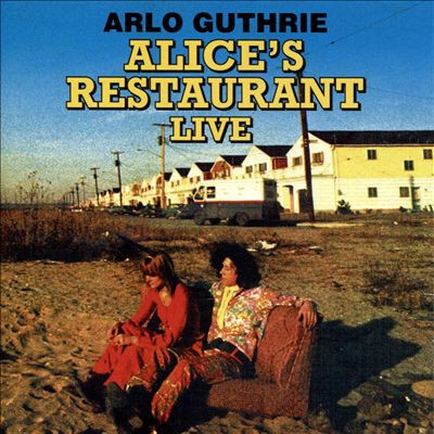 Alice's Restaurant: The 1967 WBAI-FM Collection Album
