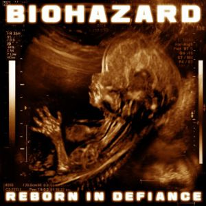 Reborn in Defiance Album