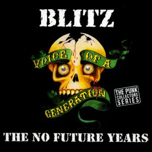 Voice of a Generation: The No Future Years Album