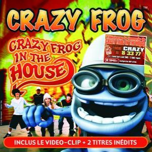 Crazy Frog in the House - album