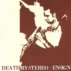 Death by Stereo/Ensign - album