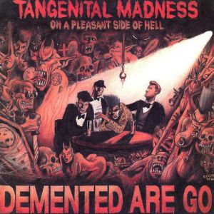 Tangenital Madness On A Pleasant Side Of Hell Album
