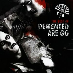 The Best of Demented Are Go Album