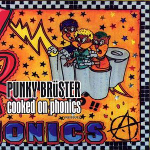Punky Brüster – Cooked on Phonics Album