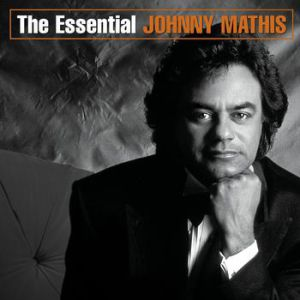 The Essential Johnny Mathis Album