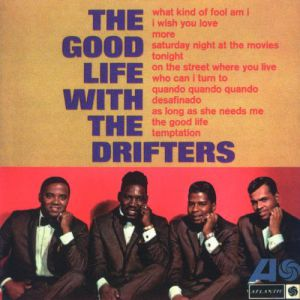 The Good Life With The Drifters Album