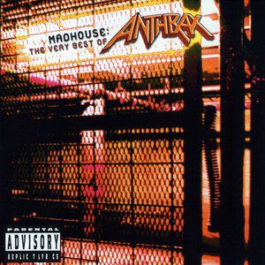Madhouse: The Very Best of Anthrax Album