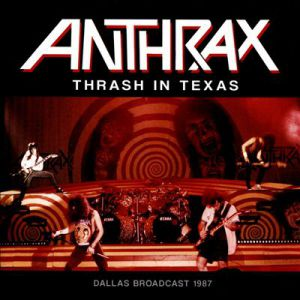 Thrash in Texas Album