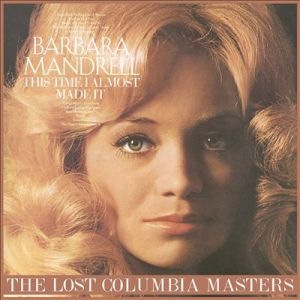This Time I Almost Made It: The Lost Columbia Masters Album