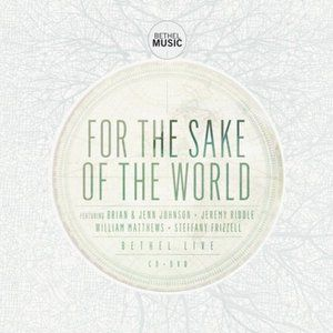 For The Sake Of The World Album