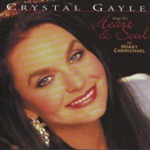 Crystal Gayle Sings the Heart and Soul of Hoagy Carmichael - album