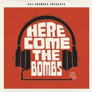 Here Come the Bombs Album