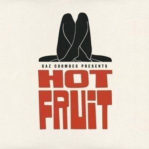 Hot Fruit Album