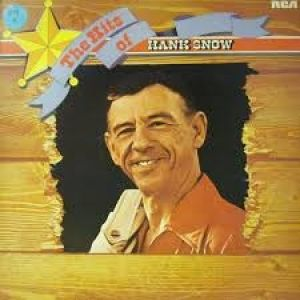 The Hits of Hank Snow - album