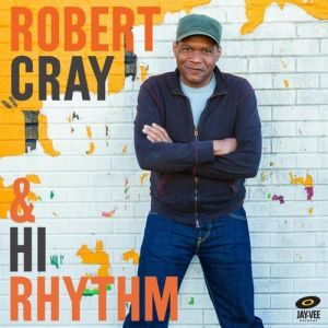 Robert Cray & Hi Rhythm Album