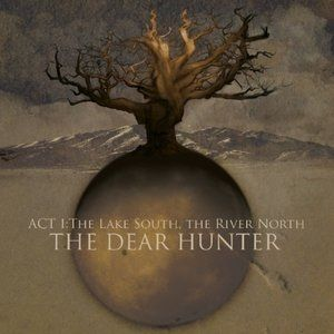 Act I: The Lake South, The River North - album