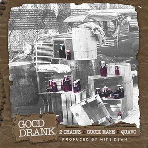 Good Drank Album