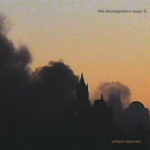 The Disintegration Loops II - album