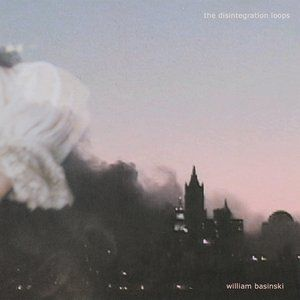 The Disintegration Loops - album