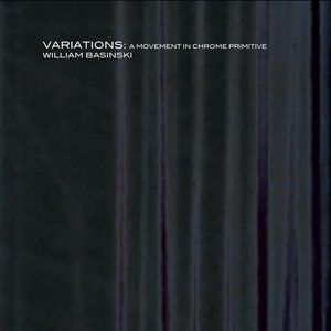 Variations: A Movement in Chrome Primitive - album