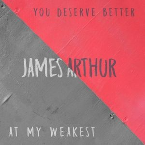You Deserve Better / At My Weakest - album