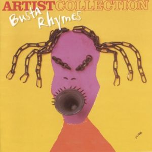 The Artist Collection: Busta Rhymes - album