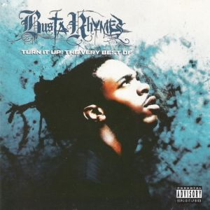 Turn It Up! The Very Best of Busta Rhymes - album