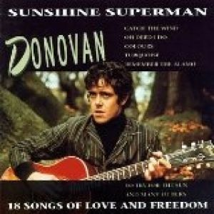 Sunshine Superman: 18 Songs of Love and Freedom - album